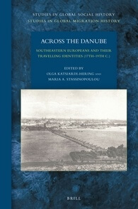 Across the Danube: Southeastern Europeans and Their Travelling Identities (17th-19th c.)
