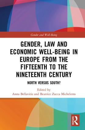 Gender, Law and Economic Well-Being in Europe from the Fifteenth to the Nineteenth Century