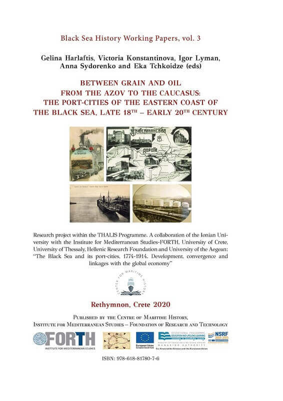 Between grain and oil from the Azov to the Caucasus: the port-cities of the eastern coast of the Black Sea, late 18th – early 20th century