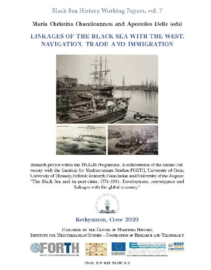 Linkages of the Black Sea with the West. Navigation, Trade and Immigration